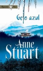 Gelo azul ebook by Anne Stuart
