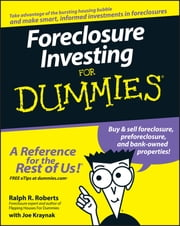 Foreclosure Investing For Dummies ebook by Ralph R. Roberts,Joseph Kraynak