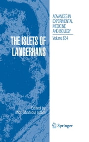 The Islets of Langerhans ebook by M. S. Islam