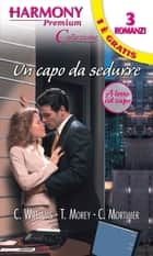 Un capo da sedurre eBook by Cathy Williams