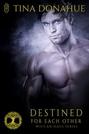 Destined for Each Other ebook by Tina Donahue