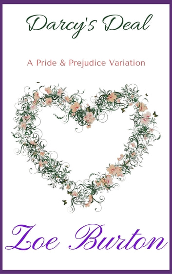 Darcy's Deal - A Pride & Prejudice Variation ebook by Zoe Burton