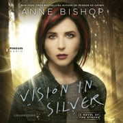 Vision in Silver - A Novel of the Others audiobook by Anne Bishop