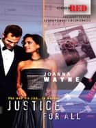 Justice for All ebook by Joanna Wayne