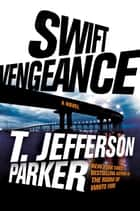 Swift Vengeance ekitaplar by T. Jefferson Parker