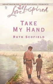 Take My Hand ebook by Ruth Scofield