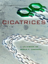 Cicatrices ebook by Borja F. Caamaño