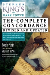 Stephen King's The Dark Tower: The Complete Concordance ebook by Robin Furth