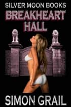Breakheart Hall ebook by