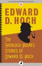 The Sherlock Holmes Stories of Edward D. Hoch ebook by