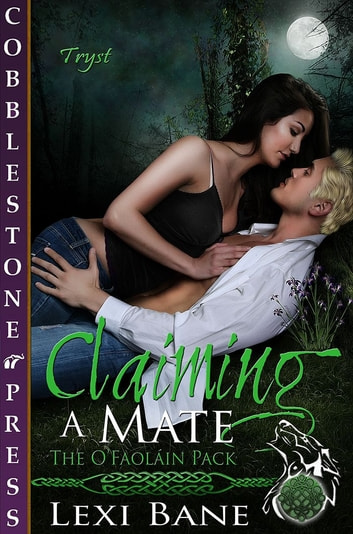 Claiming a Mate ebook by Lexi Bane