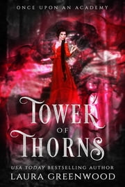 Tower Of Thorns ebook by Laura Greenwood