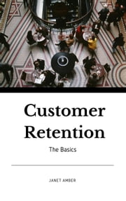 Customer Retention: The Basics