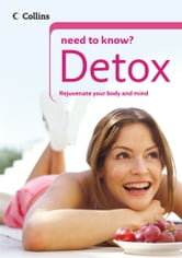 Detox (Collins Need to Know?) ebook by Gill Paul