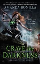 Crave the Darkness ebook by Amanda Bonilla