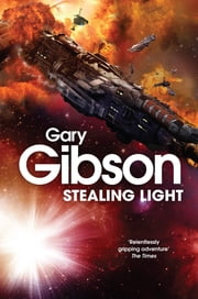 Stealing Light ebook by Gary Gibson