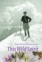 This Wild Spirit ebook by Colleen Skidmore