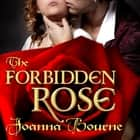 The Forbidden Rose audiobook by Joanna Bourne