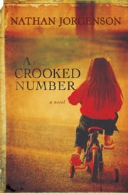 A Crooked Number ebook by Nathan Jorgenson