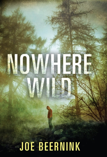 Nowhere Wild ebook by Joe Beernink