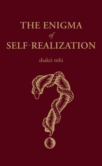 The enigma of self realization ebook by shakti mhi 9781626755055 the enigma of self realization ebook by shakti mhi fandeluxe Choice Image