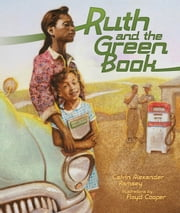 Ruth and the Green Book ebook by Calvin Alexander Ramsey,Gwen  Strauss,Floyd  Cooper