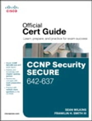 CCNP Security Secure 642-637 Official Cert Guide ebook by Sean Wilkins,Trey Smith