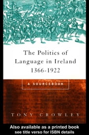 The Politics of Language in Ireland 1366-1922 ebook by Kobo.Web.Store.Products.Fields.ContributorFieldViewModel