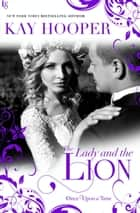 The Lady and the Lion ebook by Kay Hooper