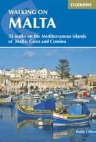Walking on Malta ebook by Paddy Dillon