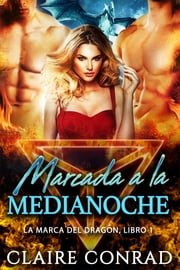 Marcada a la Medianoche ebook by Claire Conrad