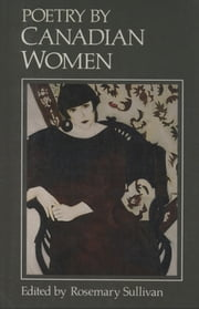 Poetry by Canadian Women ebook by Rosemary Sullivan