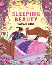 Sleeping Beauty (Best-loved Classics) ebook by Sarah Gibb