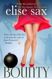 Bounty (A Humorous Romantic Adventure) ebook by Elise Sax
