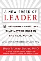 A New Breed of Leader ebook by Sheila Murray Bethel