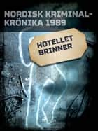 Hotellet brinner ebook by