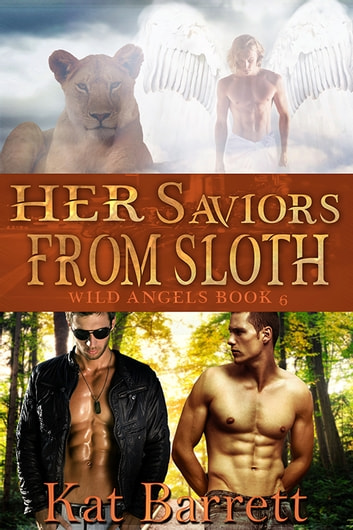 Her Saviors from Sloth ebook by Kat Barrett