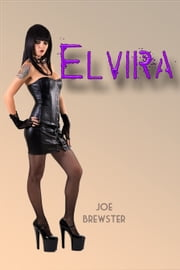 Elvira ebook by Joe Brewster