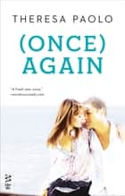 (Once) Again ebook by Theresa Paolo