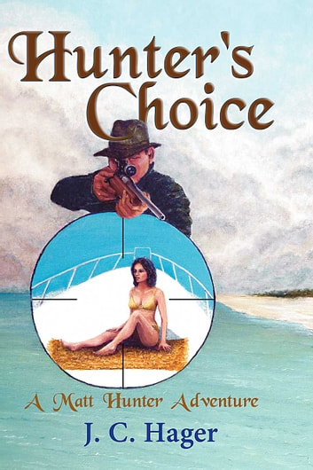 Hunter's Choice ebook by John Hager