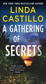 A Gathering of Secrets - A Kate Burkholder Novel ebook by Linda Castillo