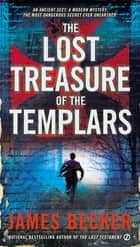 The Lost Treasure of the Templars ekitaplar by James Becker