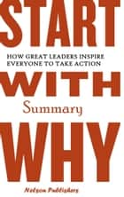 Start with Why Summary ebook by Nelson Publishers