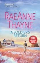 A Soldier's Return & The Daddy Makeover ebook by RaeAnne Thayne