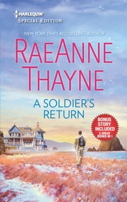A Soldier's Return & The Daddy Makeover - A Soldier's Return\The Daddy Makeover ebook by RaeAnne Thayne