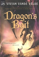 Dragon's Bait ebook by Vivian Vande Velde