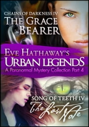 Eve Hathaway's Urban Legends: A Paranormal Mystery Collection Part 4 ebook by Eve Hathaway