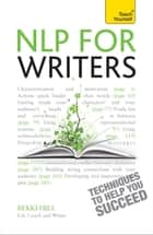 NLP For Writers: Teach Yourself ebook by Bekki Hill