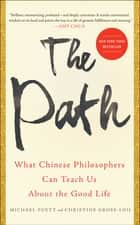 The Path ebook by Michael Puett,Christine Gross-Loh