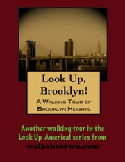 A Walking Tour of Brooklyn Heights ebook by Doug Gelbert